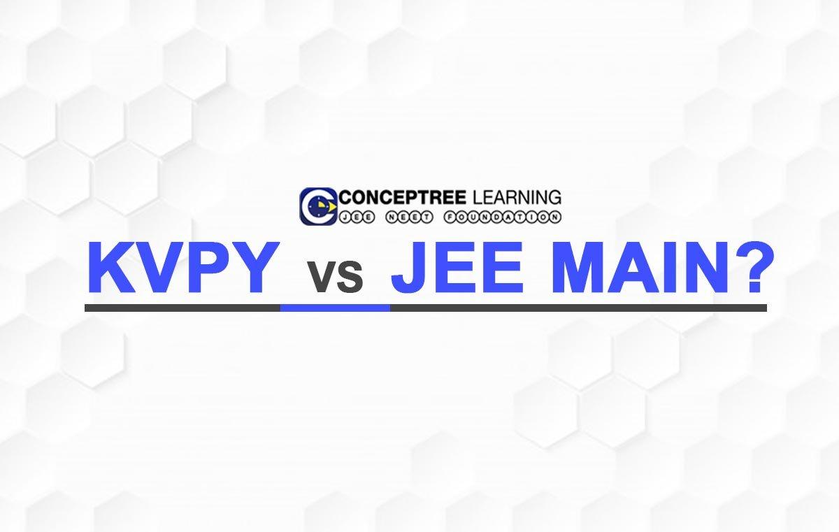 KVPY-Vs-JEE-Main