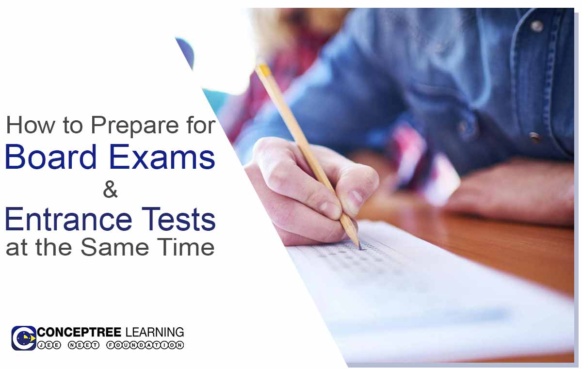 How-to-Prepare-for-Board-exams-and-entrance-tests-at-the-same-time