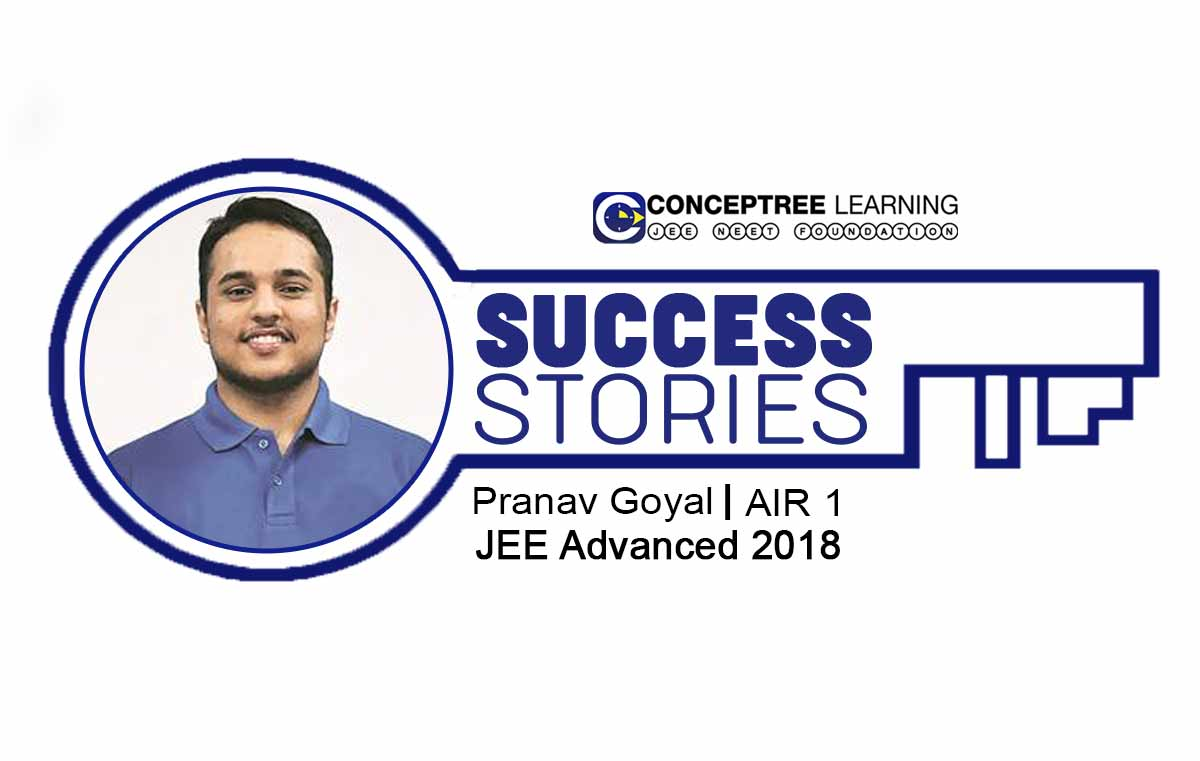 Pranav-Goyal-IIT Topper-Interview-CONCEPTREE