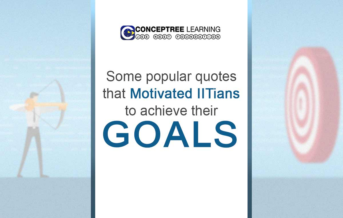 Some-popular-quotes-their-achieve-to-IITians-motivated-that-goals