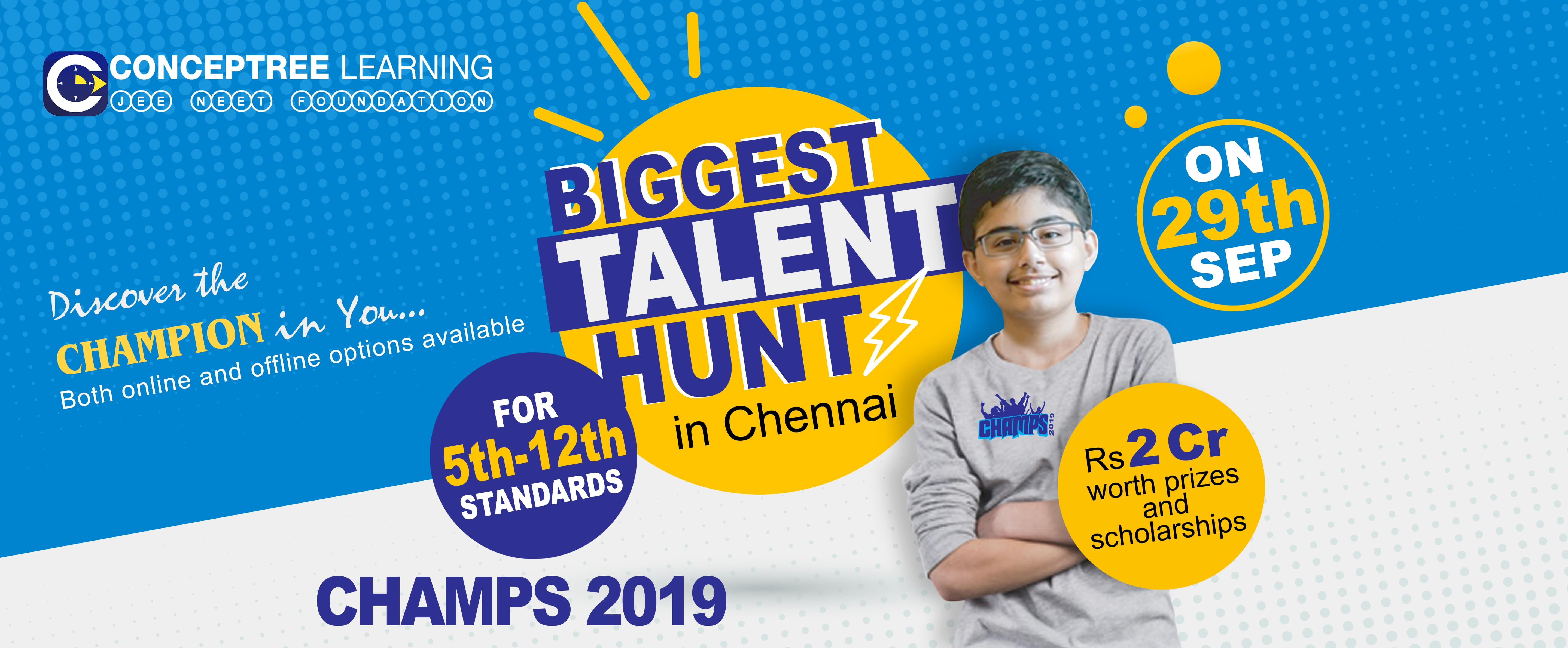 CHAMPS 2019-Biggest Talent Test in Chennai